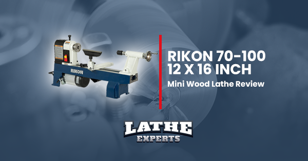 rikon 70-100 12 x 16 inch mini wood lathe reviews