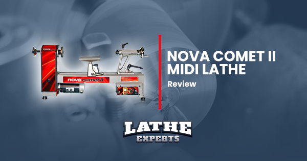 nova comet ii midi lathe reviews